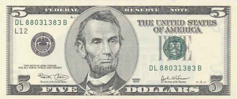 Like The Penny This Bill Portrays A Ham Lincoln On The Front Of It While The Lincoln Memorial Is On The Back